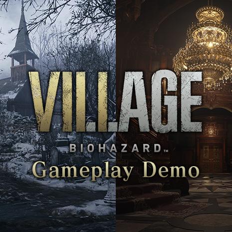 各プラットフォームにて『バイオハザード ヴィレッジ』の「村」と「城」の一部がプレイ可能な体験版が再配信中!詳細は公式サイトへ!